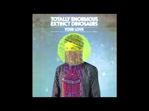 totally-enormous-extinct-dinosaurs-your-love-waze-odyssey-street-tracks-mix-wazeodyssey
