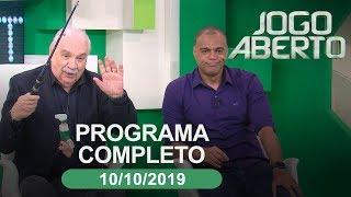 Jogo Aberto - 10/10/2019 - Programa completo