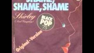 Shirley & Co - Shame Shame Shame