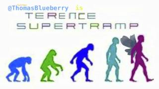 Thomas Blueberry A.K.A Terence Supertramp