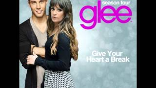 Glee - Give Your Heart a Break (Demi Lovato)