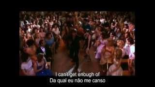 (I've Had) The Time Of My Life - Legendado em ingles e portugues