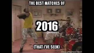 25 Best Matches of 2016 (That I've Seen)