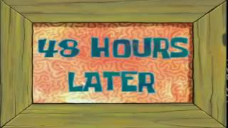 Spongebob Squarepants: 48 Hours Later Time Card