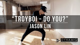 """Troyboi - Do You?"" 