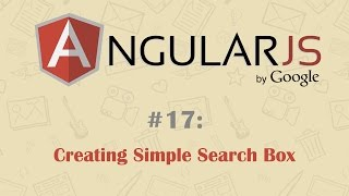 AngularJS Tutorial 17: Creating Simple Search Box