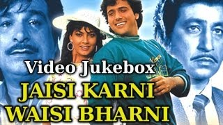 Jaisi Karni Waisi Bharni {HD} - Songs Collection - Govinda - Anita Raj - Rajesh Roshan - Hindi Song