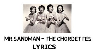 Mr.Sandman - The Chordettes lyrics