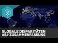 globale-disparitaeten-abiturzusammenfassung/