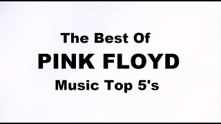 The Best of Pink Floyd - Top 5