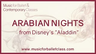 "Arabian Nights - from Disney's ""Aladdin"" - Piano version for a fondu ballet class exercise"