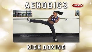 Kick Boxing For Women | Learn Kick Boxing at Home | Aerobics Exercise Step By Step Beginners