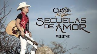 Chayín Rubio - Secuelas de Amor [Video Lyric] Latin Power Music