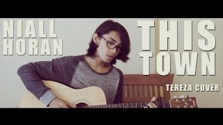 THIS TOWN - NIALL HORAN (Cover By Tereza)