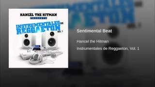 Pista De Reggaeton 2016 Prod By Hancel The Hitman Sentimental Beat