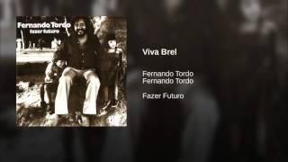 FERNANDO TORDO - VIVA BREL ( ARY DOS SANTOS - FERNANDO TORDO )