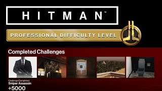 HITMAN Professional Mode Challenges - Bangkok - Sniper Assassin, Smooth Operator + 3 More