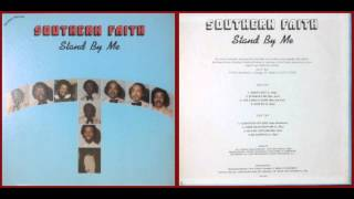 Southern Faith / Stand By Me