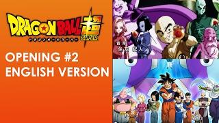 Dragon Ball Super Opening #2 - Limit Break x Survivor (English Version)
