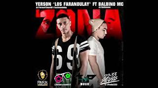 Zona -  Yerson Los Farandulay Trap 2017