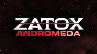 Zatox - Andromeda
