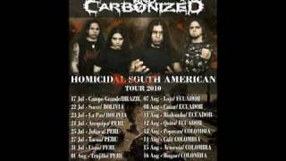 Lacerated And Carbonized - Homicidal South American Tour 2010