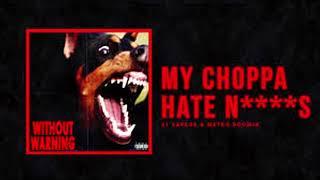 My Choppa Hate NIggas (Bass Boosted)
