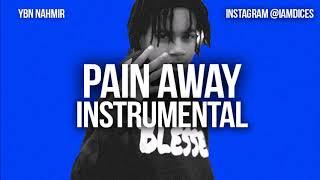 "YBN Nahmir ""Pain Away"" ft. YBN Cordae Instrumental Prod. by Dices *FREE DL*"