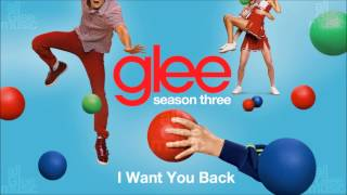 I Want You Back | Glee [HD FULL STUDIO]