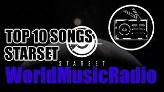 STARSET | TOP 10 SONGS