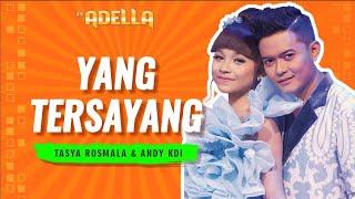 Yang Tersayang (Feat. Andi KDI) - Tasya