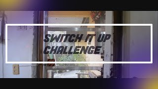 SWITCH IT UP CHALLENGE | #SwitchItUpChallenge#GHOST