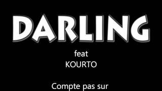 Darling feat Kourto - Compte pas sur personne