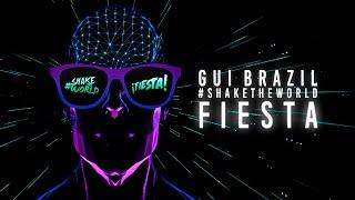 Gui Brazil - Fiesta (Official Lyric Video)