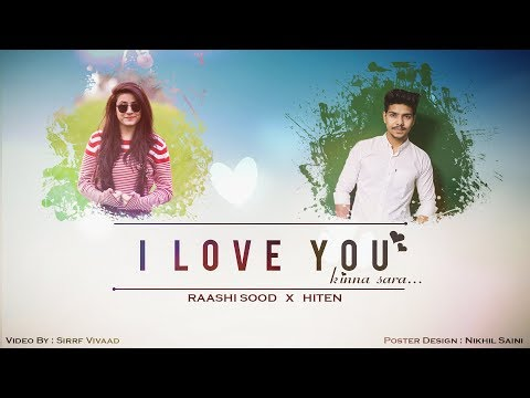 I Love You Kinna Sara Lyrics - DJ Hiten | Raashi Sood