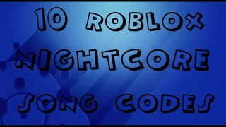 10 ROBLOX Nightcore Song CODES 2015