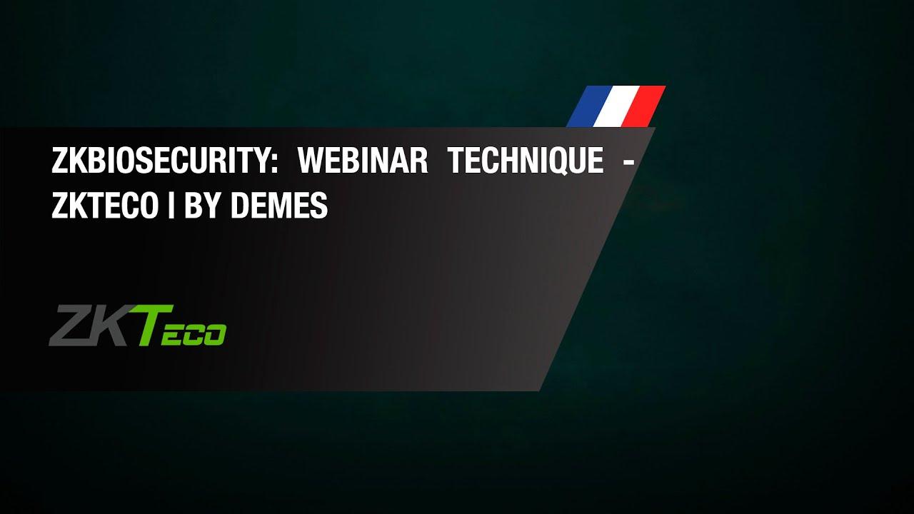 ZKBioSecurity: Webinar Technique - ZKTeco