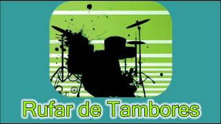 SOM Rufar de Tambores Audio Beating of drums