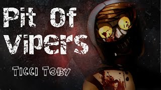 [Ticci Toby]- Pit Of Vipers