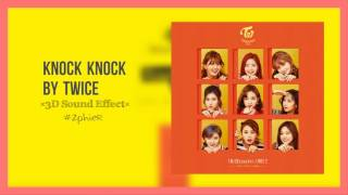 KNOCK KNOCK - TWICE (3D USE HEADPHONES)