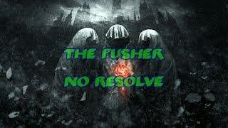 No Resolve - The Pusher [Lyrics]