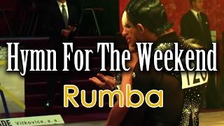 RUMBA | Dj Ice - Hymn For The Weekend (25 BPM)