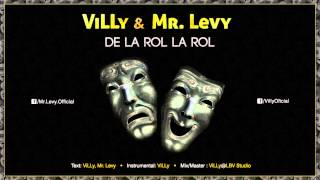 ViLLy & Mr. Levy - De La Rol La Rol