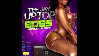 TeeJay - Up top Boss