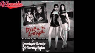 Kario y Yaret Dile A Tu Amiga Dembow Remix Dj Germaniako
