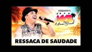 VS - Wesley Safadão - Ressaca de Saudade