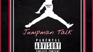 Jumpman Duke - Jumpman talk