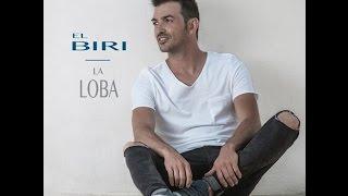 El Biri - La Loba