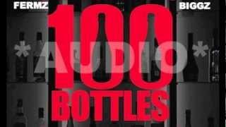 Fermz ft Biggz - 100 Bottles (Wiz Khalifa Cover) *AUDIO* @Official_Fermz @DaRealBiggz
