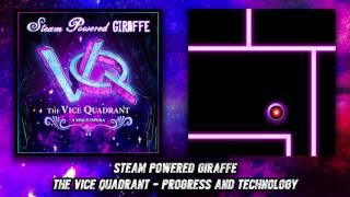 Steam Powered Giraffe - Progress and Technology